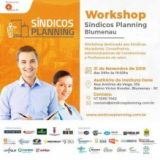Pela terceira vez, Blumenau recebe Workshop Síndicos Planning