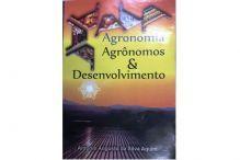 Agronomia e Desenvolvimento: Eng. Agr. Ant�nio Aquini lan�a livro