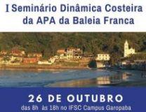 1º Seminário de Dinâmica Costeira da APA Baleia Franca