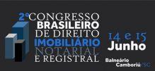 Balneário sedia II Congresso Brasileiro de Direito Imobiliário Notarial