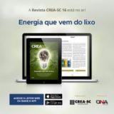 Energia que vem do lixo: Confira edição 16 da Revista Digital CREA-SC