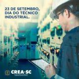 23 de setembro: Dia do Técnico Industrial. Parabéns!