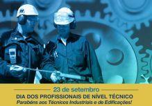 23 de Setembro: Dia do Técnico Industrial e de Edificações. Parabéns!