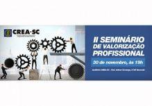 CREA-SC promove II Seminário de Valorização Profissional em 30.11